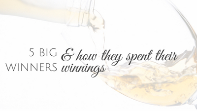 Five Big Winners – and How They Spent Their Winnings